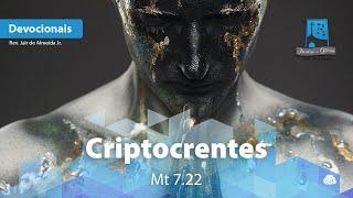 Criptocrentes | Mt 7.22
