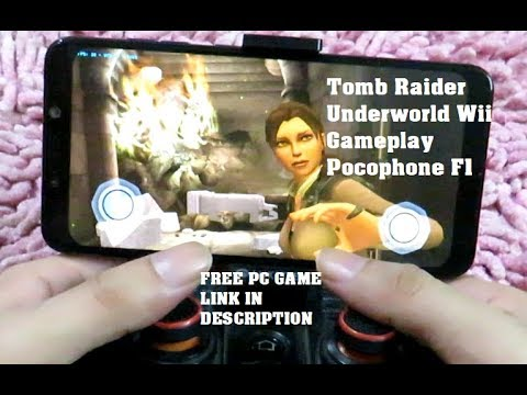 Free Pc Game Pocophone F1 Wii Tomb Raider Underworld Gameplay