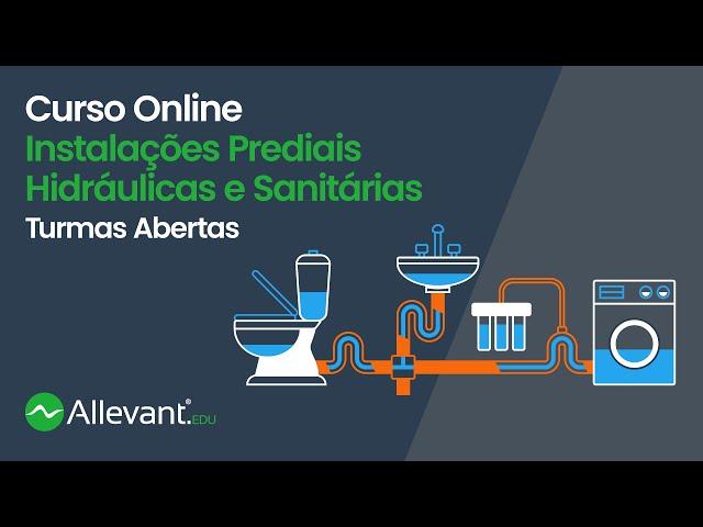 Instalações Prediais Hidráulicas e Sanitárias - Curso Online