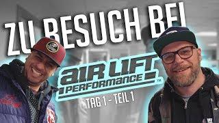 JP Performance - Zu Besuch bei... | Air Lift Performance | Tag 1 Teil 1