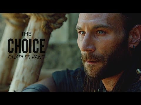 Charles Vane || The Choice (Black Sails)