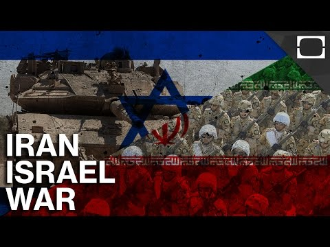 What If Iran And Israel Went To War?
