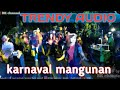 TRENDY AUDIO KARNAVAL MANGUNAN UDANAWU