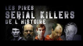 Top 5 des pires Serial Killers de l'histoire