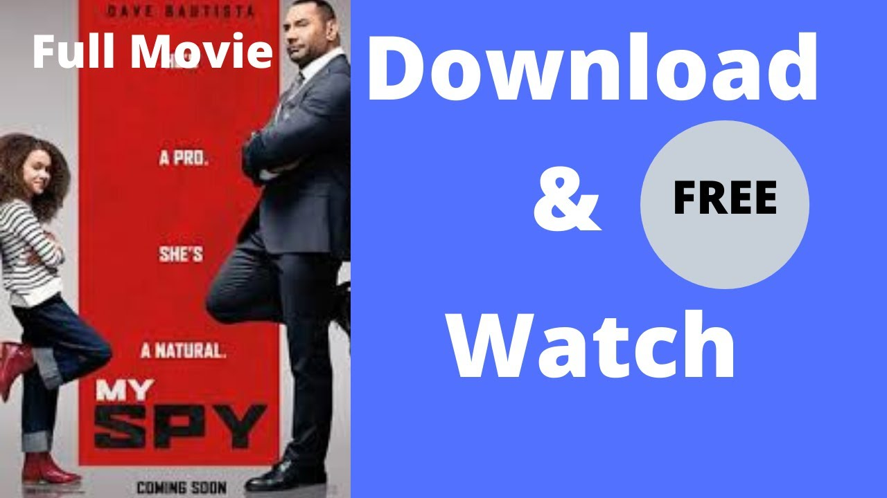Download My Spy Full Movie free Download   My SPY Download & Watch