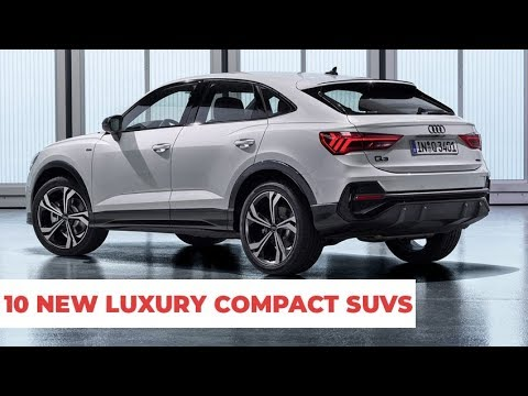 10 Luxury Compact SUVs Upcoming For 2019 2020 To Buy
