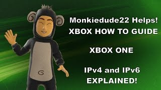IPv4 and IPv6 on Xbox One Explained!