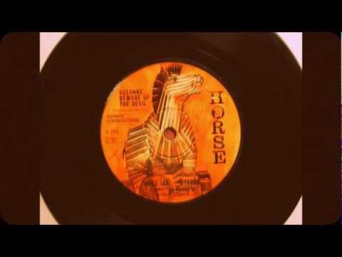 Dandy Livingstone / Suzanne, Beware of the Devil ---(Horse)