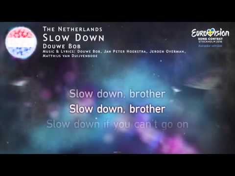 Douwe Bob - Slow Down (The Netherlands) - [Karaoke version]