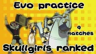 EVO Practice: Online Rank Skullgirls Matches