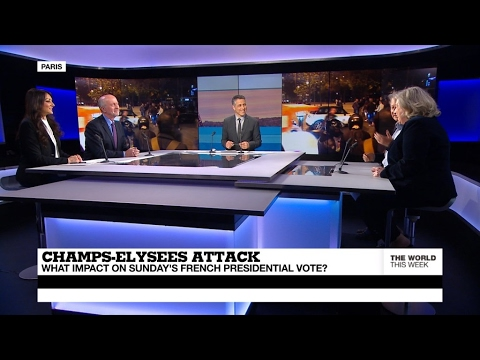 Champs-Elysées attack: What impact on Sunday's French election? (part 1)