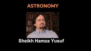 Astrology : Sheikh Hamza Yusuf