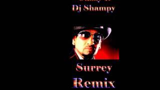 Jazzy B Surrey Remix 2011 Maharajas Dj Shampy