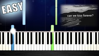 Kina - Can We Kiss Forever? - EASY Piano Tutorial by PlutaX