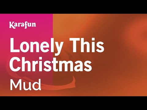 Karaoke Lonely This Christmas - Mud *