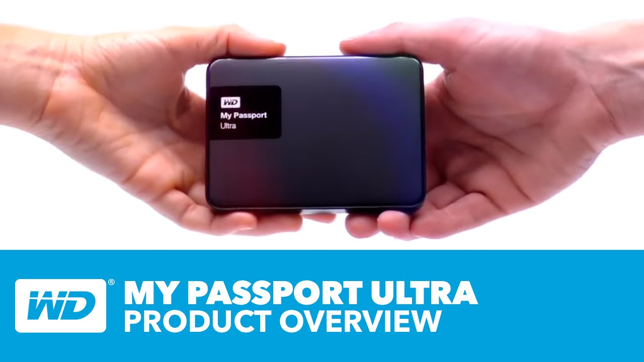 My Passport Ultra - Product Overview