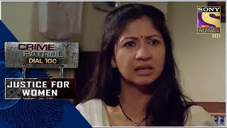 Crime Patrol  A Helpless Friend  Justice For Women  Full Episode
