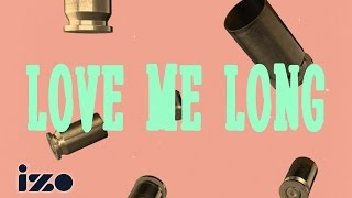Elliphant ft. Major Lazer & Gyptian – Love Me Long (izo Lyrics)