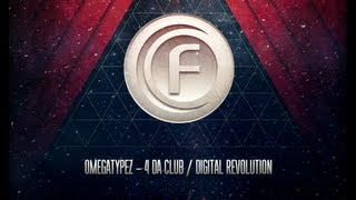 Omegatypez - Digital Revolution (Official Preview)