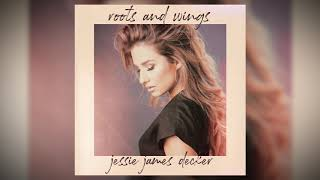 Jessie James Decker - Roots and Wings (Audio)