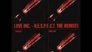 Love Inc. - R.E.S.P.E.C.T. (Mike Ink Remix) (Force Inc. Music Works, 1997)