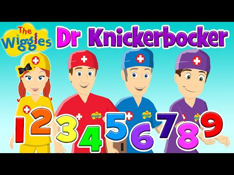 The Wiggles Nursery Rhymes - Dr Knickerbocker