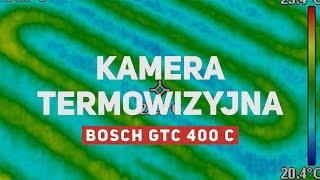 Kamera termowizyjna Bosch GTC 400C - recenzja i test