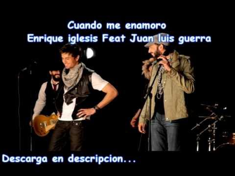 Cuando me enamoro - Enrique feat Juan luis (Download) (Descarga)