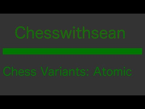 Chess Variants #1 Atomic Chess | Lichess.org