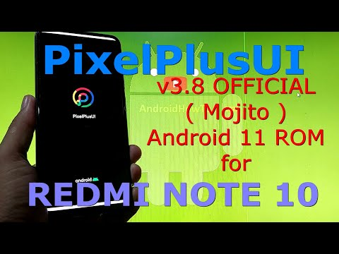 PixelPlusUI v3.8 OFFICIAL for Redmi Note 10 ( Mojito ) Android 11