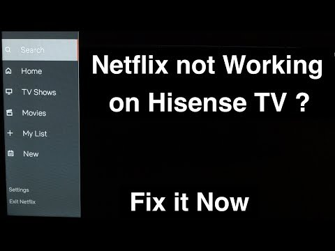 Netflix Not Working On Hisense Smart TV  -  Fix It Now