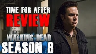 The Walking Dead Season 8 Episode 7 - Time for After - Video Review