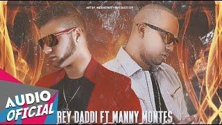 Rey Daddi ft. Manny Montes - Acción ★Estreno★ | NUEVO 2015 HD