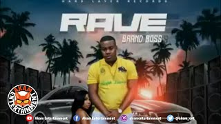 Brand Boss - Rave - June 2019