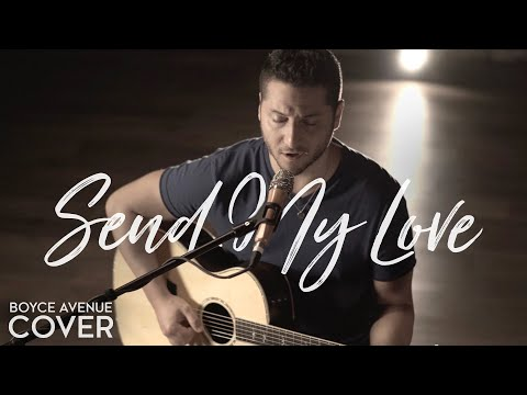 Send My Love (To Your New Lover) - Adele (Boyce Avenue acoustic cover) on Spotify & Apple