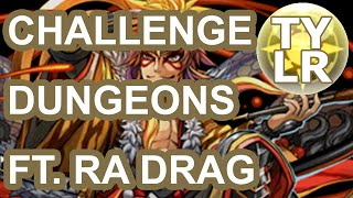 [Puzzle & Dragons] Challenge Dungeons 16 - lvl 9 & 10 w/ Ra Dragon