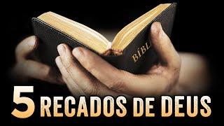 5 RECADOS DE DEUS PARA SUA VIDA - O Senhor vai Falar Contigo!