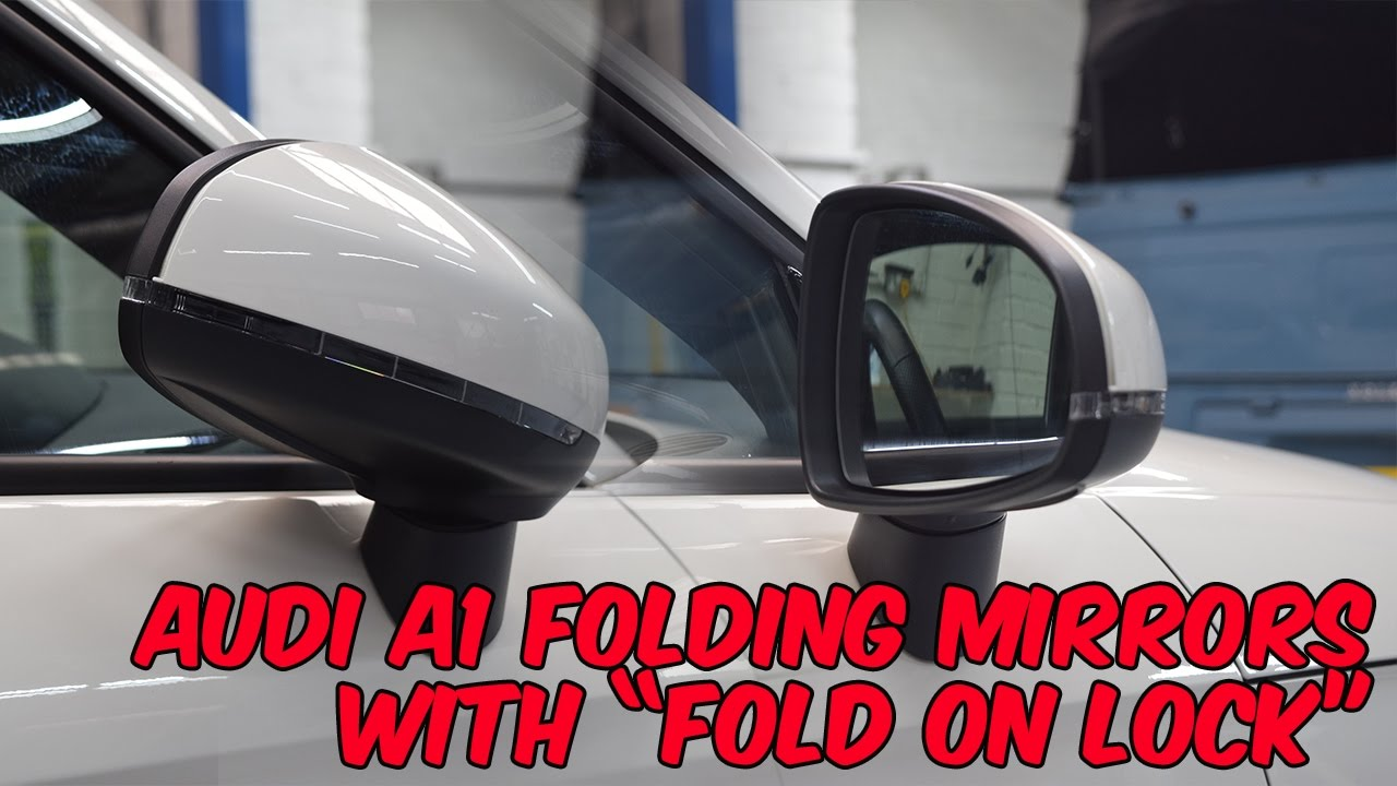 Audi A1 Folding Mirrors Retrofit Youtube