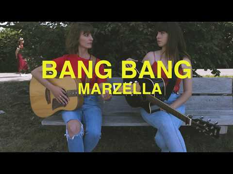Marzella - Bang Bang (My Baby Shot Me Down)