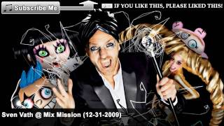 Sven Vath @ Mix Mission (12-31-2009) [4/14] - Horacio - It Is Because I'm Horacio