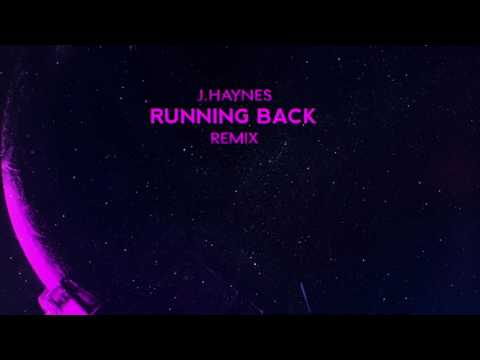 J.Haynes - Running Back Remix [OFFICIAL AUDIO]