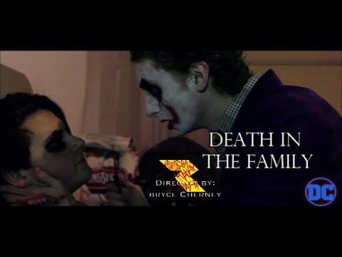 Death in The Family | A Joker Fan Film