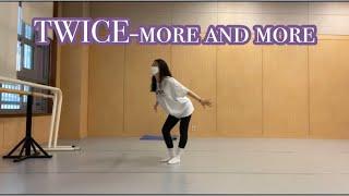 """트와이스 (TWICE) - """"MORE & MORE"""" (모어앤모어) 안무커버영상 (coverdance)"""