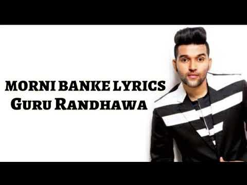Guru Randhawa: Morni Banke (Lyrics) | Badhaai Ho | Tanishk Bagchi Neha Kakkar | Ayushmann K, Sanya M