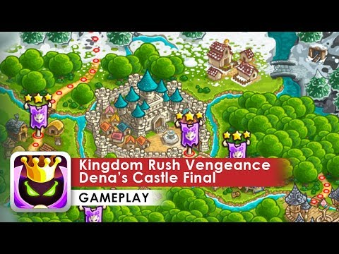 Kingdom Rush Vengeance Gameplay HD (iOS & Android) Final Boss Dena's Castle