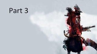 Bloodborne part 3 - Cống ngầm