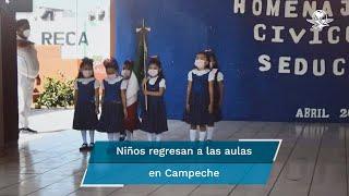 Regresan a clases presenciales en Campeche tras un año de estar a distancia