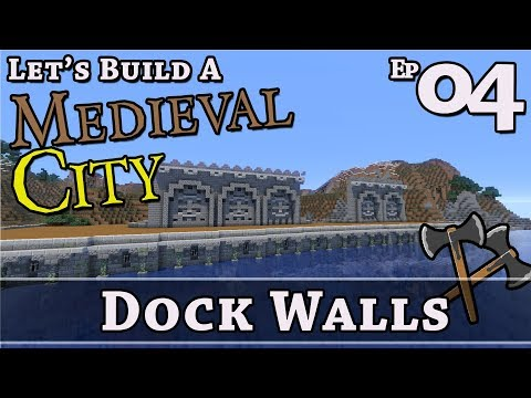 How To Build A Medieval City :: E4 :: Dock Walls :: Minecraft :: Z One N Only