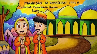 Cara Menggambar Poster Tema Marhaban Ya Ramadhan 1441 H Bulan Puasa - Menunaikan Ibadah Puasa