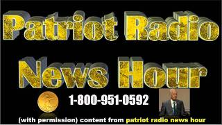 Patriot Radio News Hour: Special Guest - Pastor Lindsey Williams 1/3